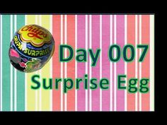 day 007 surprise egg chupa chups space - YouTube
