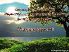#guzelsozler #thomasbrowne #gelecek Gelecek