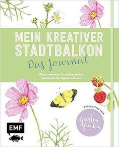 Mein kreativer Stadtbalkon - Das Journal ab 16.02.17 im Handel