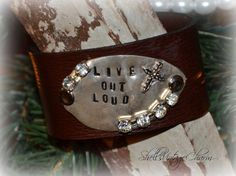 Live Out Loud Metal Stamped Leather Wrist by ShellsVintageCharm  #Shellsvintagecharm #leathercuff