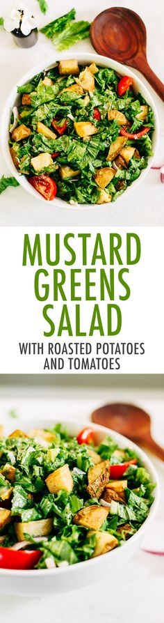 Mustard greens salad? YES! Their pungent flavor and leafy texture is lovely in this hearty salad with roasted potatoes and tomatoes.