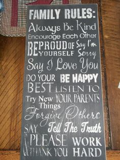 Hey, I found this really awesome Etsy listing at https://www.etsy.com/listing/87454920/family-rules-primitive-farmhouse-sign