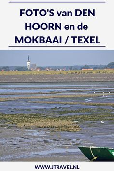 Den Hoorn is bekend om zijn mooi kerkje dat boven het dorp uitsteekt en die je al verre ziet. In de directe omgeving van Den Hoorn vind je natuurgebied de Mokbaai. Mijn foto's van Den Hoorn en de Mokbaai zie je hier. Kijk je mee? #denhoorn #mokbaai #waddeneiland #nederland #texel #fotos #jtravel #jtravelblog