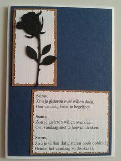 Condoleancekaart met gedicht en roos. Poems, Card Making, Signs, How To Make, Cards, Poetry, Shop Signs, Verses, Maps
