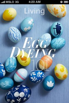 Egg Dyeing 101 App - tutorials to make your egg dyeing so beautiful! Martha Stewart Living
