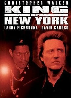 King Of New York Starring Christopher Walken & Larry Fishburne .