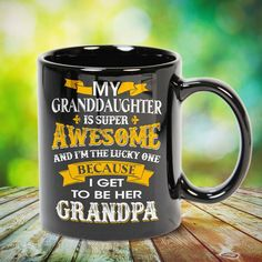 GrandDaughter I Get to be Her Grandpa Great t-shirts, mugs, bags, hoodie, sweatshirt, sleeve tee gift for grandpa, granddad, grandfather from grandson, granddaughter, or any girls, boys, grandchildren, grandkids, friends, men, women on birthday, mother's day, father's day, grandparents day, Christmas or any anniversaries, holidays, occasions. Uncle Quotes, Grandpa Quotes, Cousin Quotes, Grandmother Quotes, Quotes Quotes, Little Sister Quotes, Sister Poems, Father Daughter Quotes, Uncle Gifts