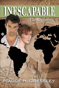 Inescapable ~ The Beginning by Madge H. Gressley Selected as Finalist in 2017 Book Excellence Awards. Finding Your Roots, Eagle Eye, Book Catalogue, Love Deeply, Book Authors, Book Review, Love Her, My Books, Literature