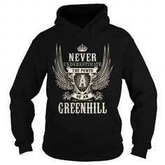 Cool GREENHILL GREENHILLYEAR GREENHILLBIRTHDAY GREENHILLHOODIE GREENHILLNAME GREENHILLHOODIES  TSHIRT FOR YOU T shirts