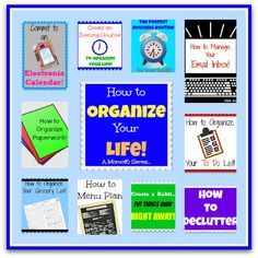 ***How to Organize Your Life*** <3
