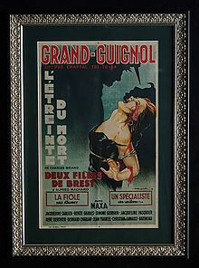 Grand Guignol - Never heard of this before right now.  They specialized in naturalistic horror shows and was known for being graphic.  It's now a general term.