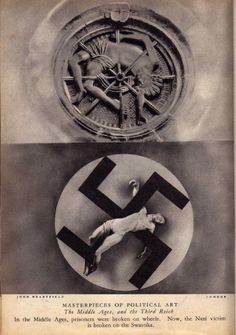 John Heartfield - Just as in the Middle Ages. so in the Third Reich (Photomontage, Tristan Tzara, Disney Marvel, Photomontage, John Heartfield, Documentary Now, Francis Picabia, Nazi Propaganda, Diane Arbus, Irving Penn