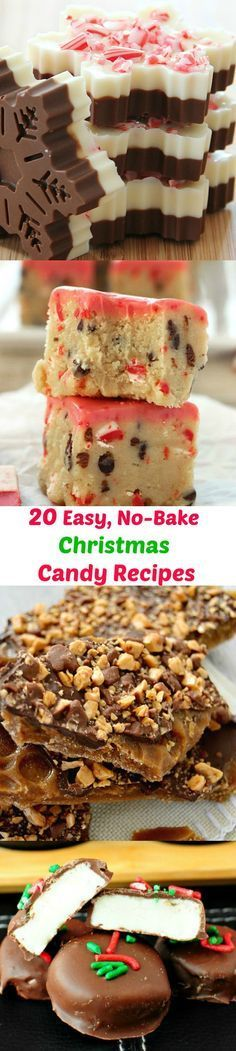 20 Quick and Easy Christmas Candy Recipes - All No Bake and No fuss!! Best easy Christmas Candy pins. Great neighbor gift idea!