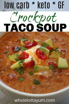 An easy low carb keto taco soup you can make in either a crockpot or on the stovetop. This makes such an easy Mexican keto dinner recipe you can enjoy year-round. With ground beef, cheese, cream cheese and yummy garnishes, you\\ Low Carb Crockpot Chicken, Low Carb Taco Soup, Stew Chicken Recipe, Low Carb Tacos, Keto Crockpot Recipes, Keto Taco, Slow Cooker Recipes, Low Carb Recipes, Soup Recipes