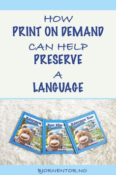 POD and language preservation – L. Book Projects, Self Publishing, My Children, Preserves, Growing Up, Language, Author, Teaching, Songs