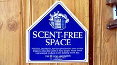 """""""Scent-Free Space"""" sign in Charlottetown, PEI, Canada"""