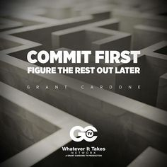COMMIT FORST FOGURE THE REAT OUT LATER! #Quote #swag #HUSTLE #sefmade #affluence #10X  #successtips