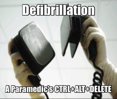 a Ctrl+Alt+ Delete! Paramedic Memes, Firefighter Paramedic, Paramedic Gifts, Female Firefighter, Morbider Humor, Work Humor, Work Jokes, Medical Humor, Nurse Humor
