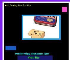 Wood Carving Kits For Kids 231621 - Woodworking Plans and Projects!