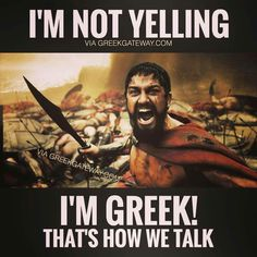 "A Greek ""inside voice"" has a meaning of its own..."