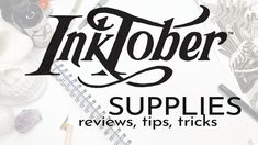 INKTOBER 2018 Supplies Pentel Pocket Brush Pen, Tombow Dual Brush Pen, Paint Pens, Gel Pens, Technical Pen, White Gel Pen, Dip Pen, India Ink, Pen Sets