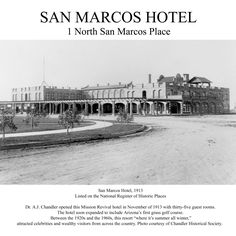 San Marcos Hotel - Downtown Chandler History - 1913