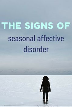 The Signs of Seasonal Affective Disorder: Do you feel blue or lethargic once the days get shorter? You could have a condition called SAD, but it's treatable.