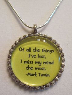 Mark Twain quote hand crafted necklace