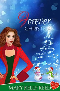 Forever ... Christmas: A Friends to Lovers Holiday Romantic Comedy (Let's Fall in Love Book 1) by Mary Kelly Reed Kelly S, Ideal Man, Love At First Sight, Falling In Love, Comedy, This Book, Mary, Romantic, Let It Be