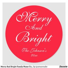 Merry And Bright Family Name Cute Vintage Holiday Classic Round Sticker Gift Wrapping Supplies, Gift Wrapping Paper, Christmas Gift Wrapping, Christmas Items, Holiday Cards, Holiday Gifts, Vintage Holiday, Merry And Bright, Round Stickers