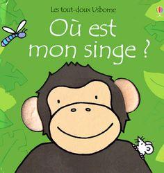 O� est mon singe? (Touchy-Feely Book)