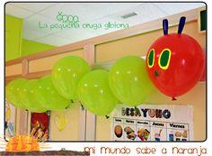 Mi Mundo sabe a Naranja: La Pequeña Oruga Glotona con globlos