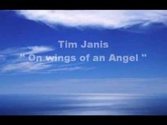 Tim Janis - On wings of an Angel - YouTube