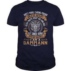 DAMMANN Last Name, Surname Tshirt #gift #ideas #Popular #Everything #Videos #Shop #Animals #pets #Architecture #Art #Cars #motorcycles #Celebrities #DIY #crafts #Design #Education #Entertainment #Food #drink #Gardening #Geek #Hair #beauty #Health #fitness #History #Holidays #events #Home decor #Humor #Illustrations #posters #Kids #parenting #Men #Outdoors #Photography #Products #Quotes #Science #nature #Sports #Tattoos #Technology #Travel #Weddings #Women
