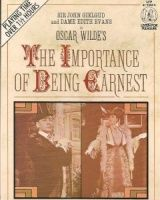 The Importance of Being Earnest written by Oscar Wilde performed by Sir John Gielgud, Dame Edith Evans, Celia Johnson and Roland Culver on Cassette (Unabridged)
