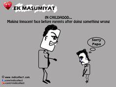 Ek MASUMIYAT IN CHILDHOOD... Making Innocent face before parents after doing something wrong