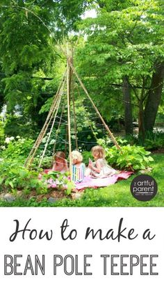How to make a bean pole teepee that is highly functional as well as attractive. This wonderful living garden teepee doubles as a kids fort or hideaway. Outdoor Play Areas, Outdoor Fun, Outdoor Learning, Outdoor Activities, Ideas Dormitorios, Diy Trellis, Trellis Ideas, Bean Trellis, Teepee Kids