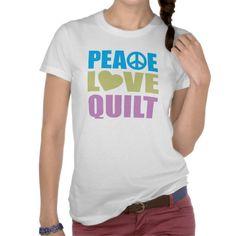 Peace Love Quilt Shirt