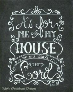 Scripture Chalkboard Art Print - As For Me & My House, Joshua - Hand Lettered Bible Verse Print Scripture Chalkboard Art, Chalkboard Lettering, Chalkboard Designs, Scripture Verses, Bible Quotes, Chalkboard Ideas, Scriptures, Chalkboard Drawings, Chalkboard Clipart