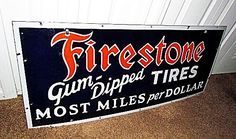 Firestone Antique Porcelain Sign  (Gum Dipped Tires, Most Miles Per Dollar, Vintage Advertising Signs)