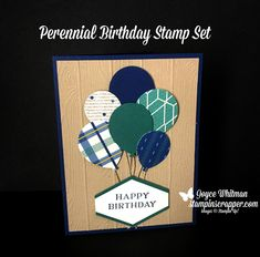 Who doesn't love balloons?!  This is a great masculine birhtday card using the True Gentleman designer series paper, Pinewood Planks embossing folder, Perennial Birthday stamp set, Balloon Bouquet and Tailored Tag punch from Stampin' Up!