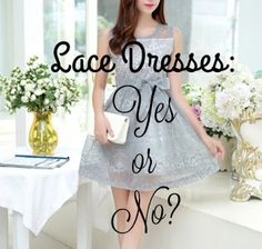 Goddess In Disguise: Lace Dresses: Yes or No? Lace Dresses, Evening Gowns, Formal, Sexy, Casual, Blog, Fashion, Evening Gowns Dresses, Preppy