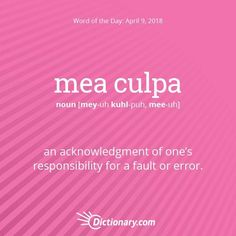 Today's Word of the Day is mea culpa. Read the full definition, example sentences, and origin using the link in bio. #wordoftheday…