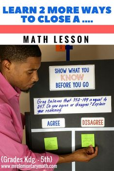 Learn several quick strategies to close your math lessons. Grab a FREE exit ticket template and labels to create your own Show What You Know Board. Great for quick assessments! Math Strategies, Math Resources, Math Activities, Teaching Math, Teaching Ideas, Maths, Fun Math, Math Discourse, Math Classroom