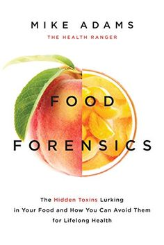 Food Forensics: The Hidden Toxins Lurking in Your Food and How You Can Avoid Them for Lifelong Health - http://www.darrenblogs.com/2016/08/food-forensics-the-hidden-toxins-lurking-in-your-food-and-how-you-can-avoid-them-for-lifelong-health-2/