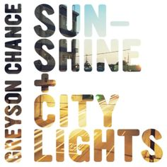 GREYSON CHANCE <3 best song I have ever heard