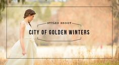 The City of Golden Winters Styled Shoot - Wedding Friends Rustic Luxe, Rustic Bouquet, Beautiful Bride, Real Weddings, Winter Fashion, Pure Products, City, Style, Winter Fashion Looks