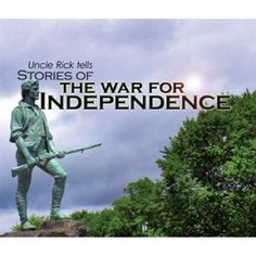 Uncle Rick Tells Stories of the War for Independence Audio Download $10