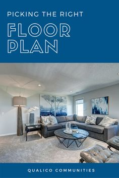Whether you are an empty nester looking to downsize, or a young family buying a home for their kids to grow up in, the following tips will help any home buyer select the floor plan that best fits their needs.