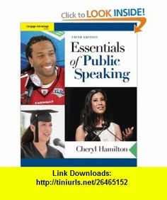 Cengage Advantage  Essentials of Public Speaking (9780495901136) Cheryl Hamilton , ISBN-10: 049590113X  , ISBN-13: 978-0495901136 ,  , tutorials , pdf , ebook , torrent , downloads , rapidshare , filesonic , hotfile , megaupload , fileserve